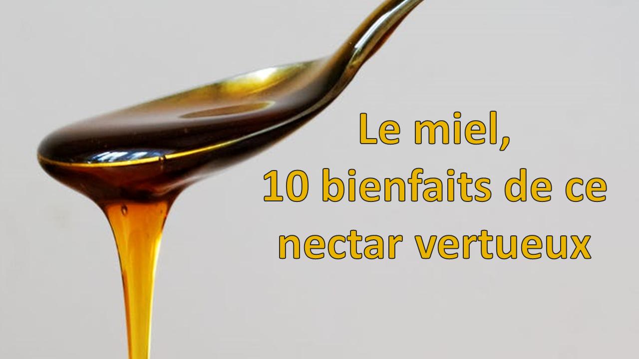Le miel, 10 bienfaits de ce nectar vertueux - Santez vous